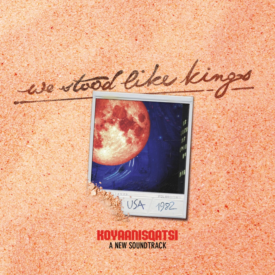 USA 1982: We Stood Like Kings plays Koyaanisqatsi [Live-Stummfilmvertonung]